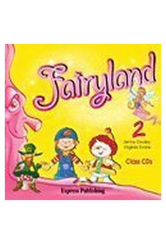 Fairyland: 2 Class Audio CDs