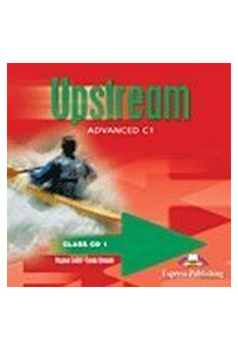 Upstream: Advanced C1 Class Audio CDs 3rd Edition