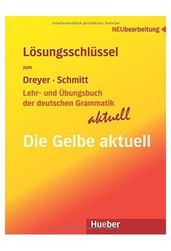 Lehr- und Ubungsbuch der deutschen Grammatik - Aktuell: Neubearbeitung