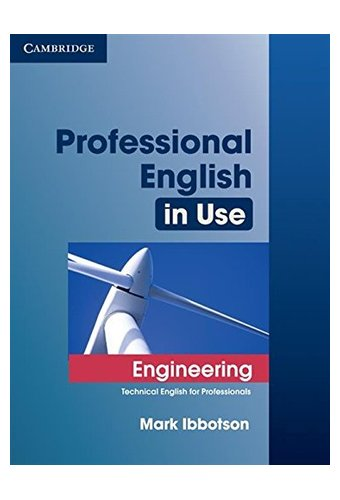 Professional English in Use: Engineering with Answers: Technical English for Professionals