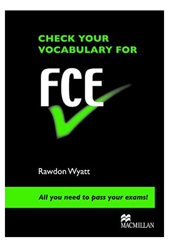 Check Vocabulary for FCE Student Book (Check Your Vocabulary Workbooks)