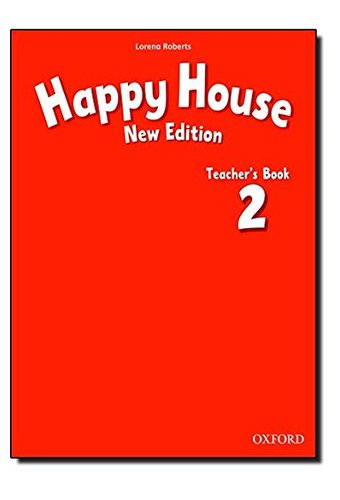 Happy House: 2 New Edition: Teacher