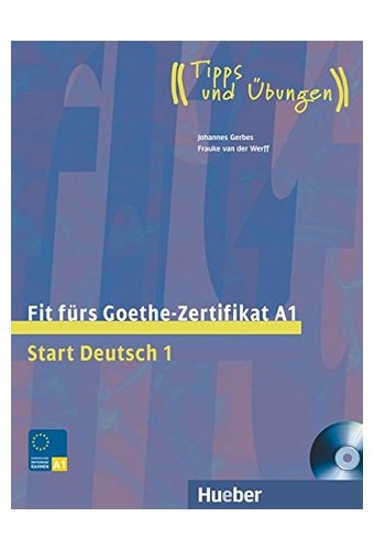 Fit Furs Goethe-Zertifikat: A1 Book & CD