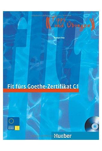 Fit Furs Goethe-Zertifikat: C1 Book & CD