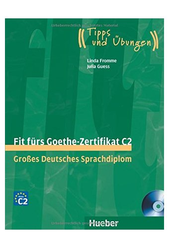 Fit furs Goethe-Zertifikat: C2 Book & CD