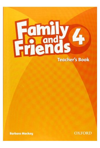 Family and Friends: 4 Teacher