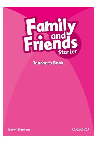 Family and Friends: Starter: Teacher