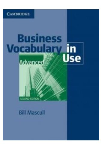 Business Vocabulary in Use: Advanced with Answers