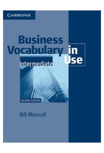 Business Vocabulary in Use: Intermediate with Answers