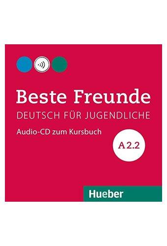 Beste Freunde: Audio-CD zum Kursbuch A2/2