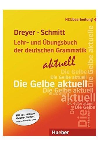 Lehr- und Ubungsbuch der deutschen Grammatik - Aktuell: Lehrbuch - Aktuell (A2)