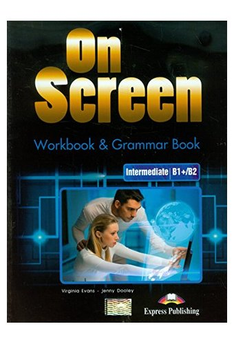 On Screen: B1+ Workbook + Grammar Book