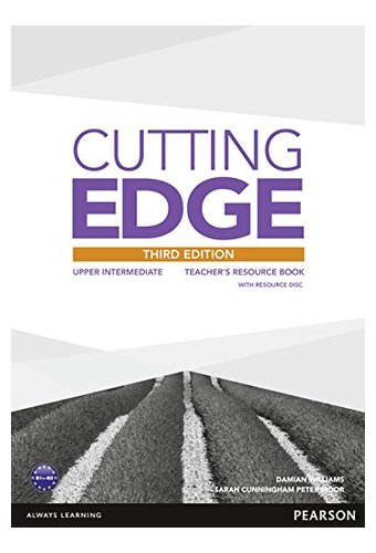 Cutting Edge: 3rd Edition Upper-Intermediate Teacher