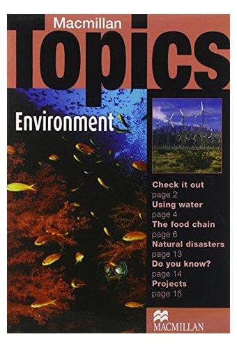 Macmillan Topics: Environment (Elementary)
