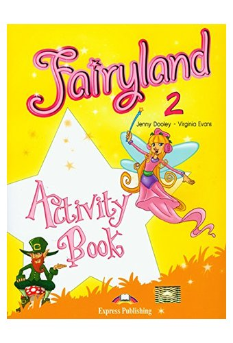 Fairyland: 2 Activity Book