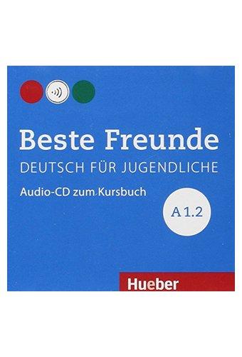 Beste Freunde: Audio-cd Zum Kursbuch A1/2