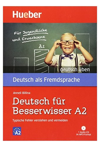 Deutsch Uben: Deutsch fur Besserwisser A2 - Buch & MP3 CD