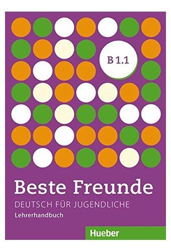 Beste Freunde: Lehrerhandbuch B1/1