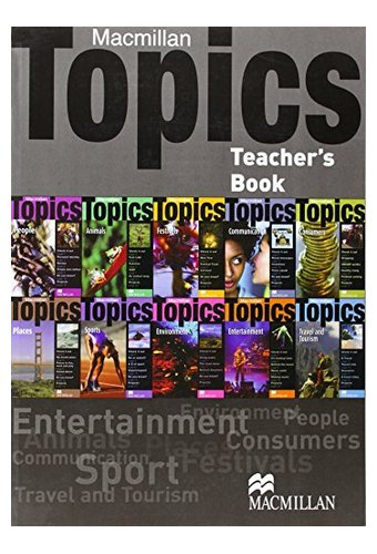 Macmillan Topics: All Levels British English A1 - B1: Teacher