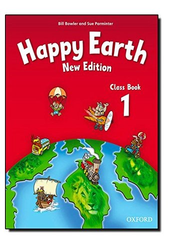 Happy Earth: 1 New Edition: Class Book