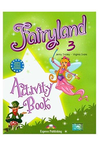 Fairyland: 3 Activity Book
