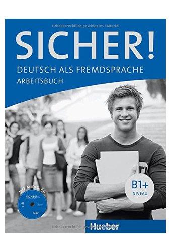 Sicher: Arbeitsbuch B1+ MIT Audio-CD