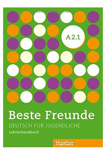 Beste Freunde: Lehrerhandbuch A2/1