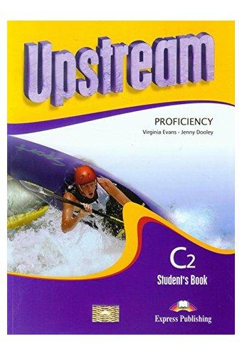 Upstream: Proficiency C2 Student