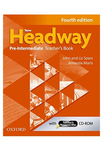 New Headway: Pre-Intermediate A2-B1: Teacher