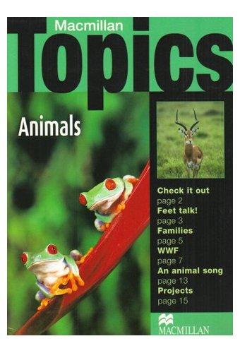 Macmillan Topics: Beginner Plus Animals (A1)