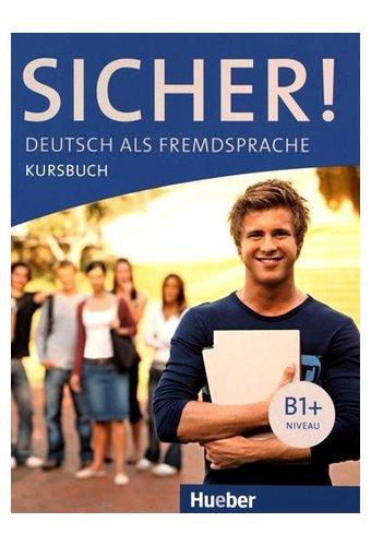 Sicher: Kursbuch B1+