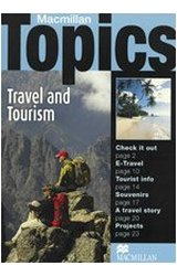 Macmillan Topics: Intermediate Travel & Tourism: Travel and Tourism