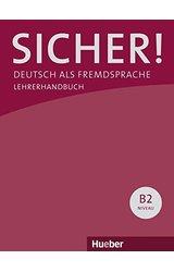 Sicher aktuell B2. Paket Lehrerhandbuch B2/1 und B2/2
