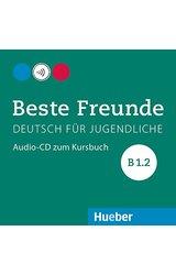Beste Freunde: Audio-CD zum Kursbuch B1/2