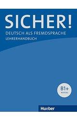 Sicher: Lehrerhandbuch B1+