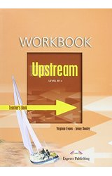 Upstream: Level B1+ Workbook Teacher