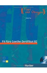 Fit Furs Goethe-Zertifikat: B2 Book & CD
