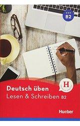 Deutsch uben: Lesen & Schreiben B2