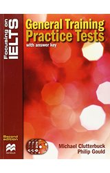Focusing on IELTS: General Training Practice Tests Reader