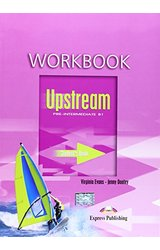 Upstream: Pre-Intermediate B1 Workbook Student