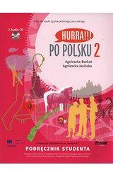 Hurra!!! Po polsku: Podrecznik Studenta 2