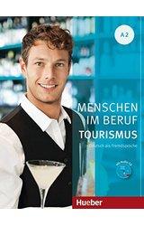 Menschen im Beruf Tourismus: Kursbuch A2 + CD